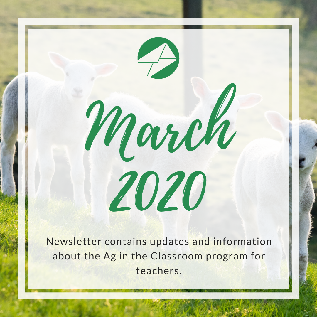 March 2020 Ag in the Classroom newsletters