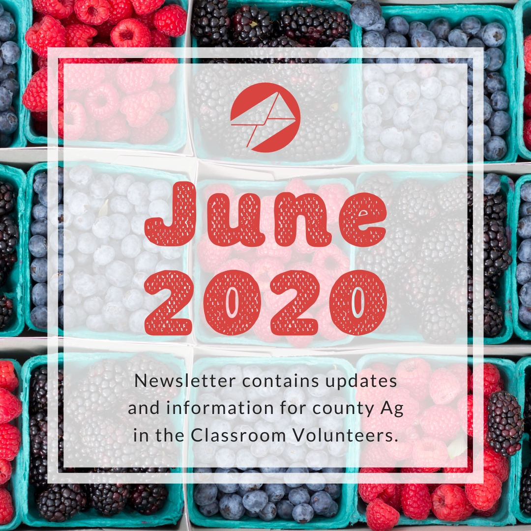 Volunteer May 2020 Ag in the Classroom newsletters