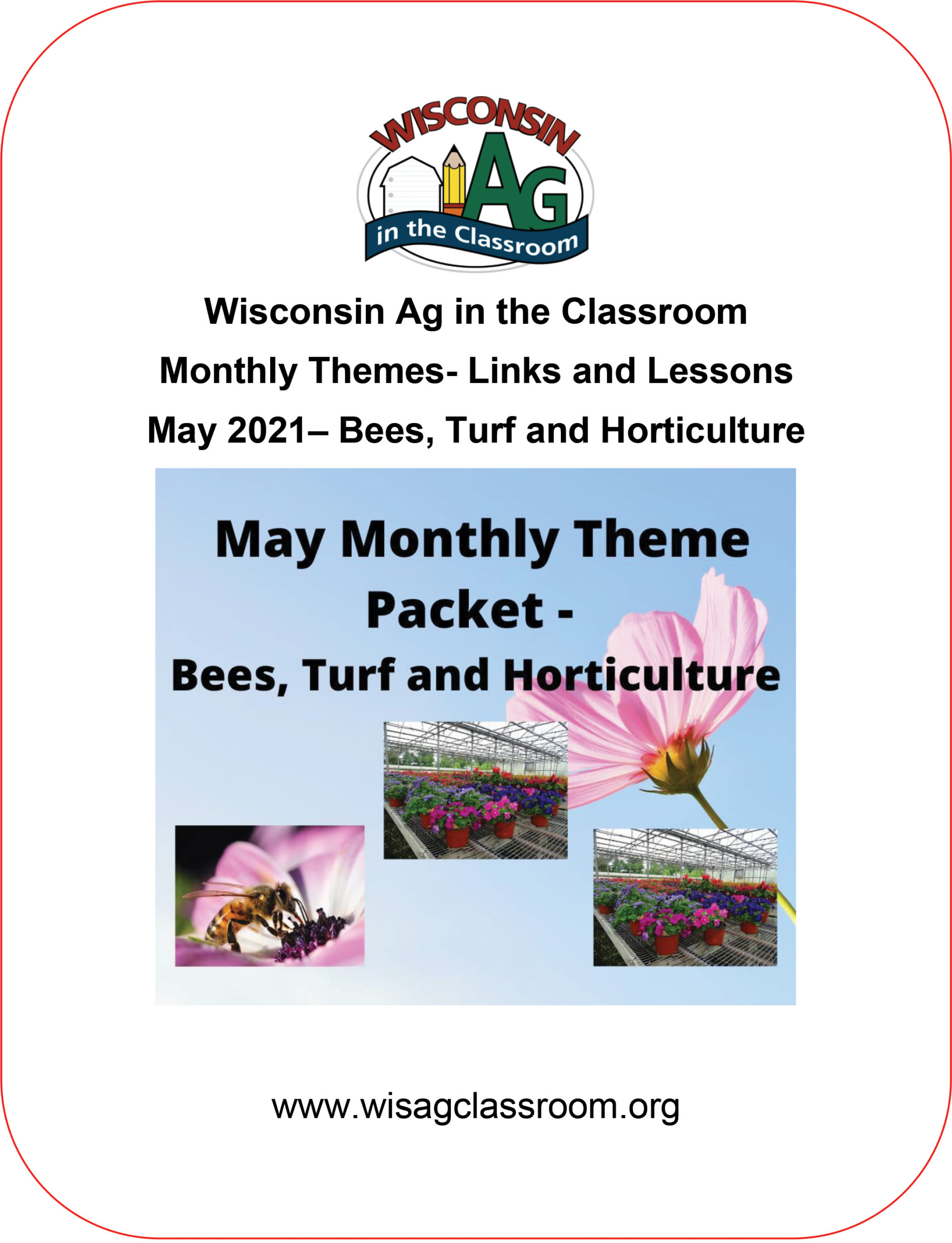 Monthly Theme -May- Bees, Turf and Hort-1